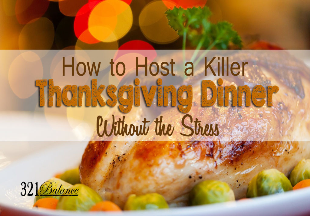 Thanksgiving Dinner Ideas Without Turkey  Thanksgiving Dinner Without the Stress 321balance