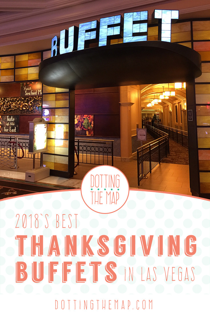 Thanksgiving Dinner In Las Vegas 2019  Best Buffets for Thanksgiving in Las Vegas