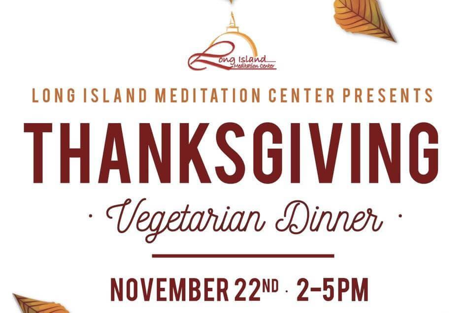 Thanksgiving Dinner Long Island 2019  Thanksgiving Ve arian Dinner Nov 22nd 2018 Long Island