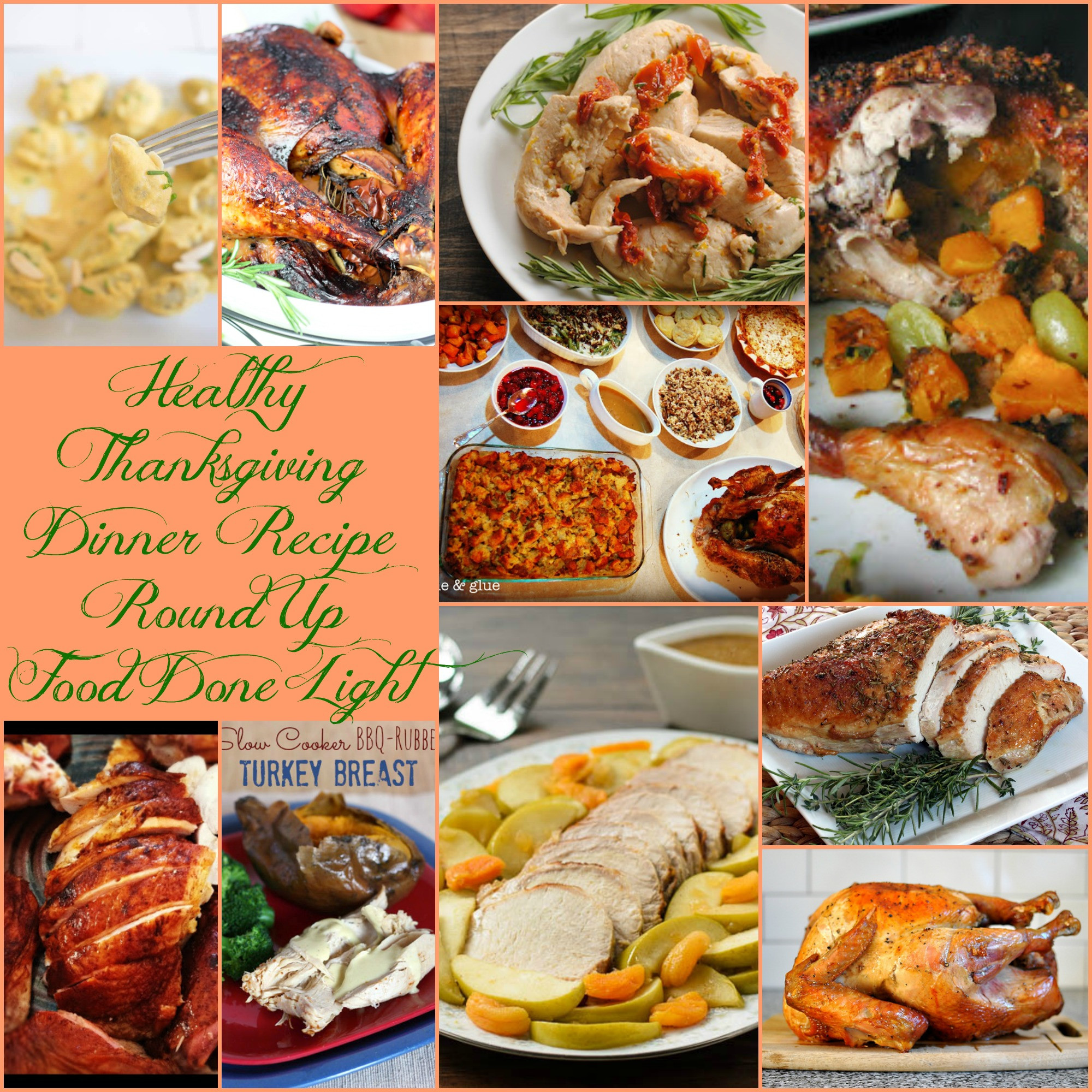 Thanksgiving Dinner Recipes  Healthy Thanksgiving Turkey Recipe Round Up Food Done Light