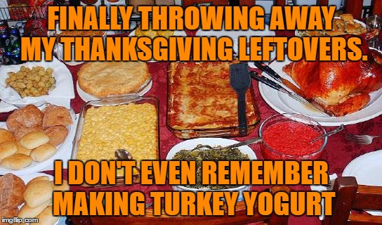 Thanksgiving Leftovers Meme  leftovers Imgflip