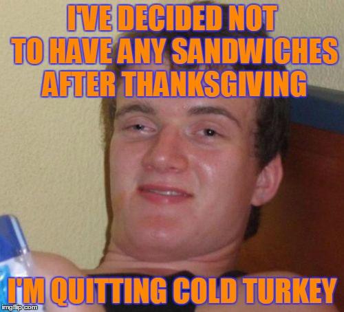 Thanksgiving Leftovers Meme  thanksgiving Imgflip