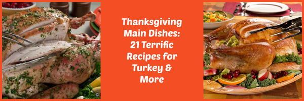 Thanksgiving Main Dishes Not Turkey  Thanksgiving Main Dishes 21 Terrific Recipes for Turkey