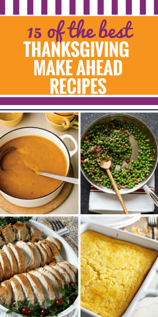 Thanksgiving Make Ahead Recipes  Recipes 17 27 My Life and Kids