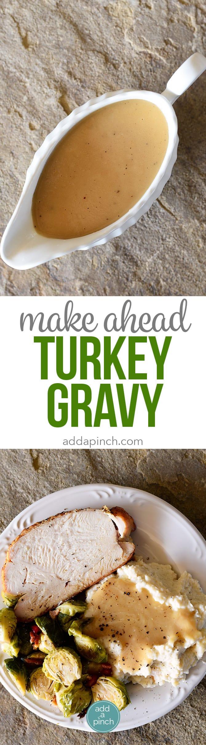 Thanksgiving Make Ahead Recipes  Make Ahead Turkey Gravy Recipe Add a Pinch
