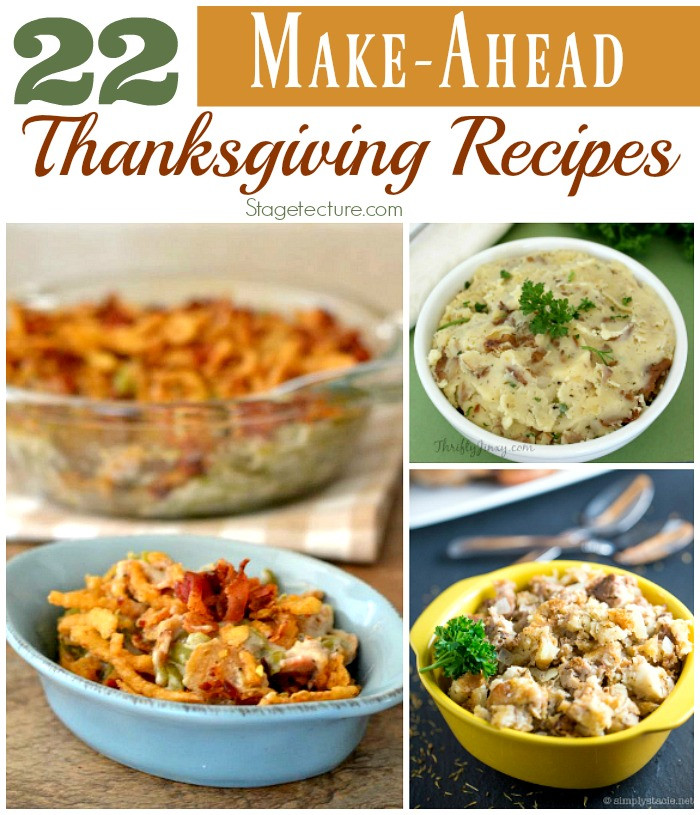 Thanksgiving Make Ahead Recipes  22 of the Best Make Ahead Thanksgiving Recipes