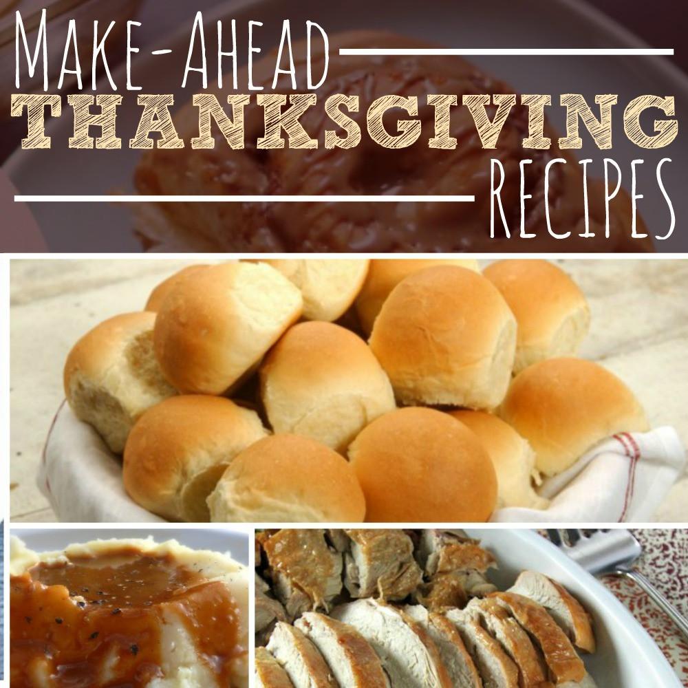 Thanksgiving Make Ahead Recipes  Make Ahead Thanksgiving Recipes The Busy Bud er