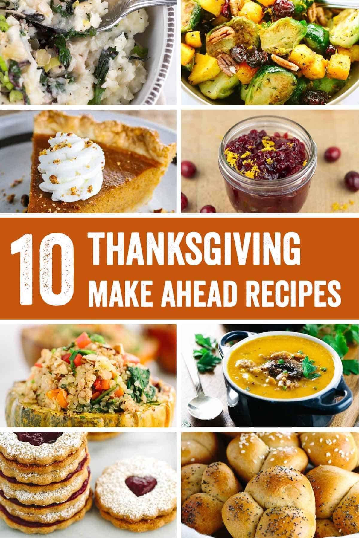 Thanksgiving Make Ahead Recipes  Roundup 10 Thanksgiving Make Ahead Recipes
