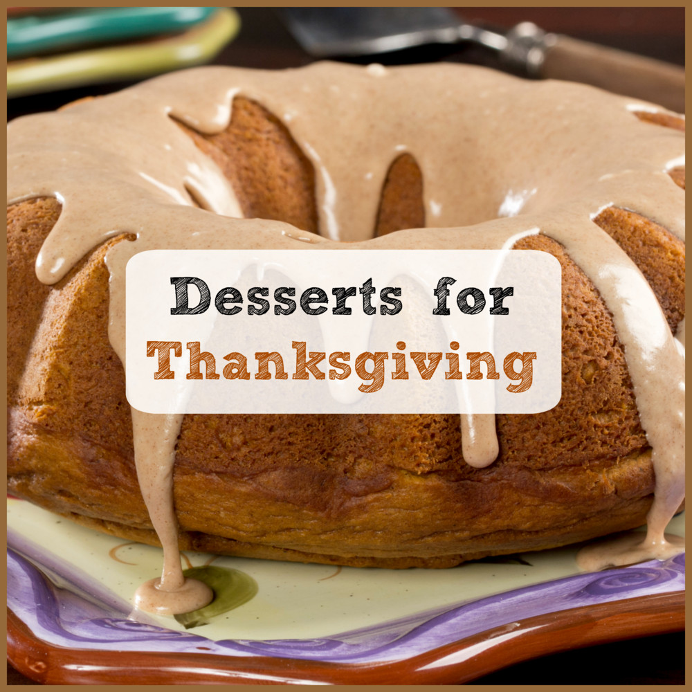 Thanksgiving Pies And Cakes  Desserts for Thanksgiving 6 Holiday Cake Recipes