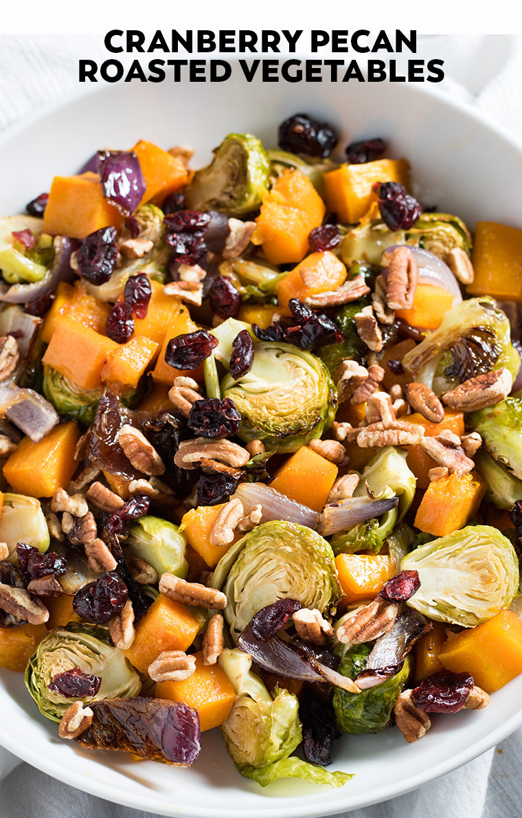 Thanksgiving Roasted Vegetables  Cranberry Pecan Roasted Ve ables