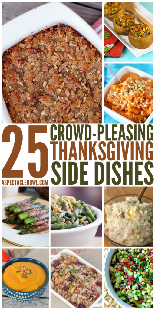 Thanksgiving Side Dishes For A Crowd  25 Crowd Pleasing Thanksgiving Side Dishes A Spectacled Owl