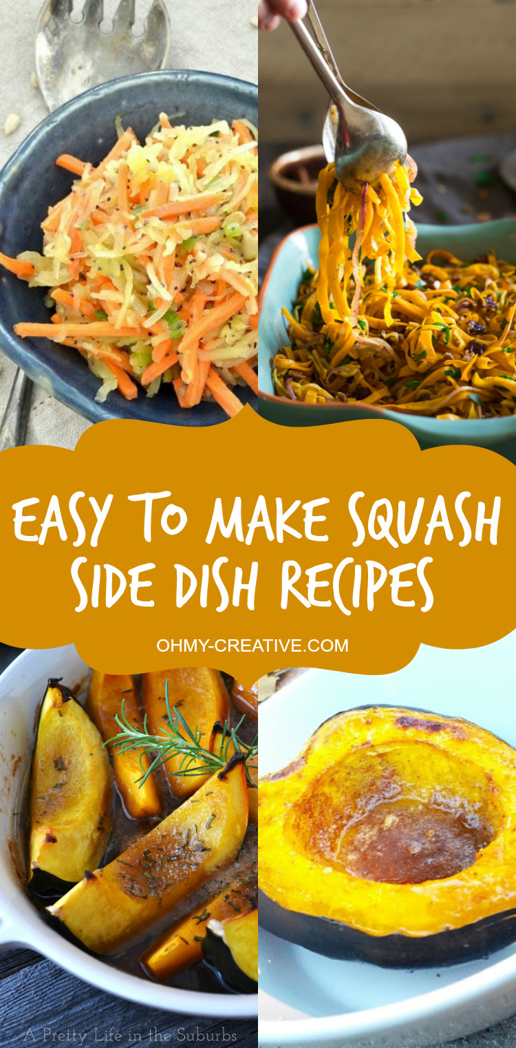 Thanksgiving Side Dishes For A Crowd  Easy to make Squash Side Dish Recipes Oh My Creative