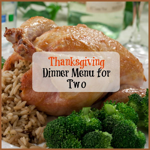 Thanksgiving Turkey For Two  Thanksgiving Dinner Menu for Two