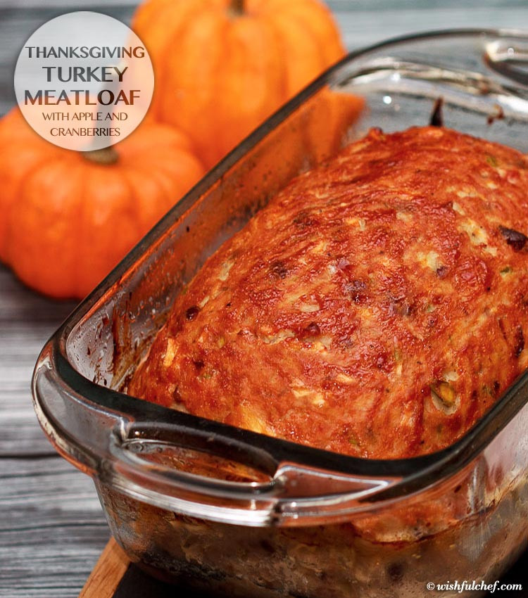 Thanksgiving Turkey Meatloaf  Thanksgiving Turkey Meatloaf with Apple and Cranberries
