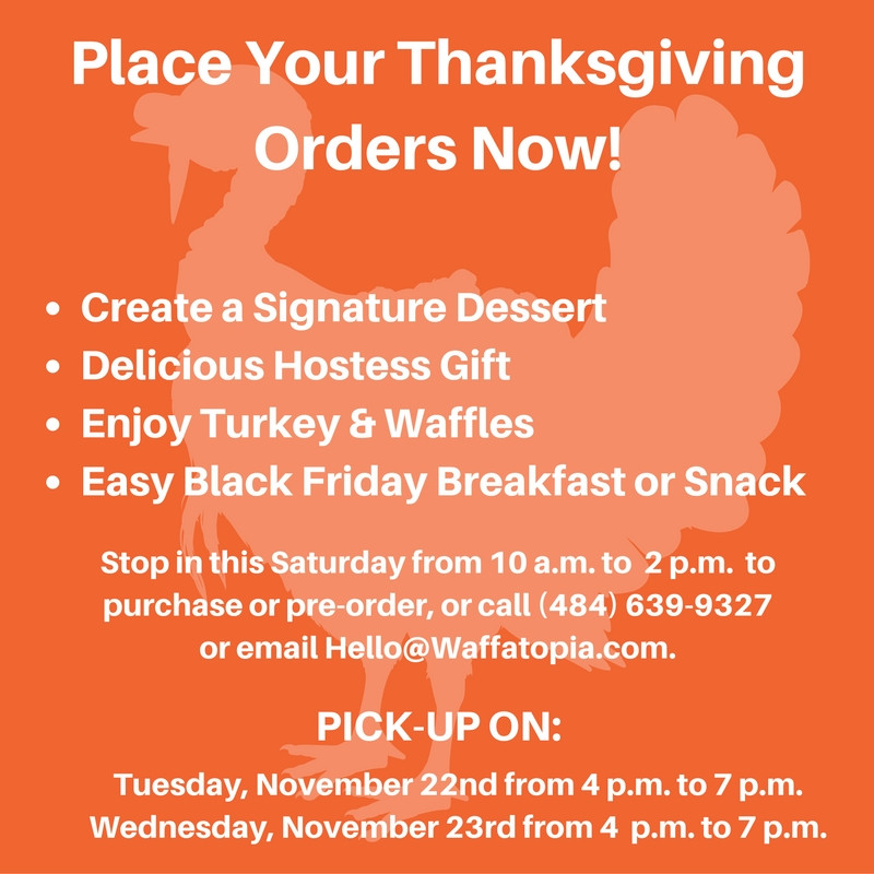 Thanksgiving Turkey Order  Turkey and Waffles Get Your Thanksgiving Order with
