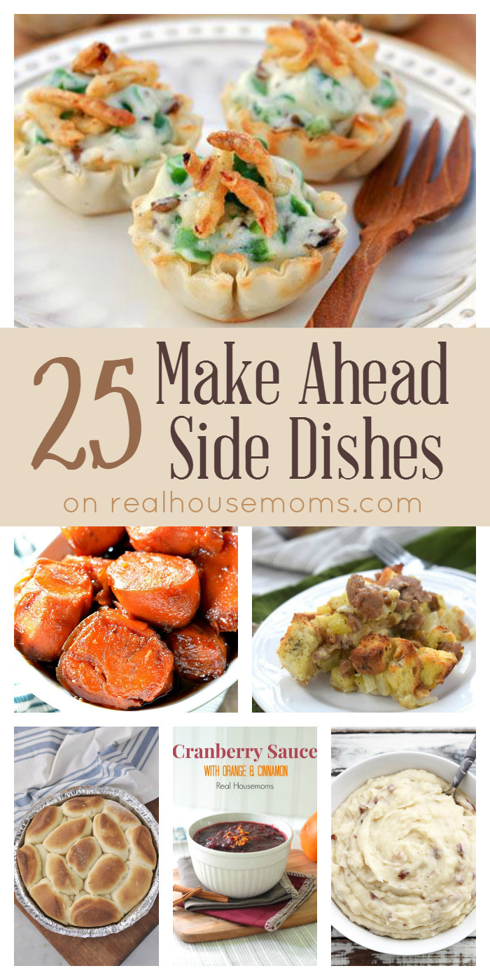 Thanksgiving Vegetables Make Ahead  25 Make Ahead Side Dishes on realhousemoms
