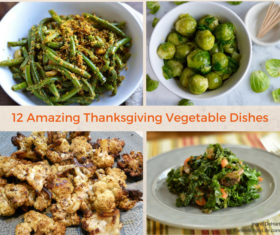 Thanksgiving Vegetarian Dishes  12 Amazing Thanksgiving Ve able Dishes