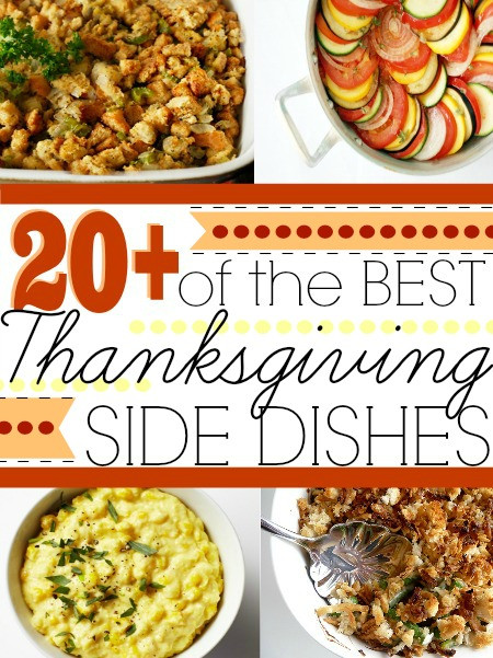 Top Thanksgiving Side Dishes  20 Best Thanksgiving Side Dishes First Home Love Life