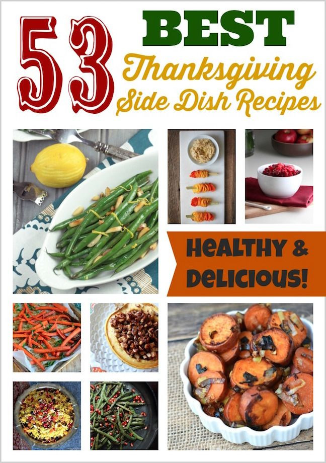 Top Thanksgiving Side Dishes  53 Best Thanksgiving Recipes All the Side Dish Recipes