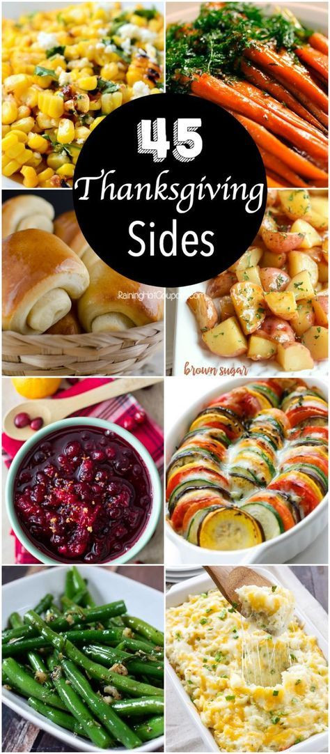 Top Thanksgiving Side Dishes  The 45 best Thanksgiving side dishes you ll want to make