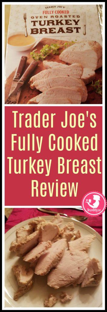 Trader Joe'S Thanksgiving Turkey  Trader Joe s Fully Cooked Turkey Breast