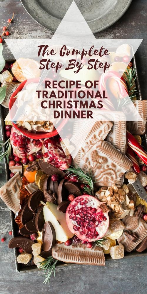 Traditional Christmas Dinner Menu  The plete Step By Step Recipe Traditional Christmas