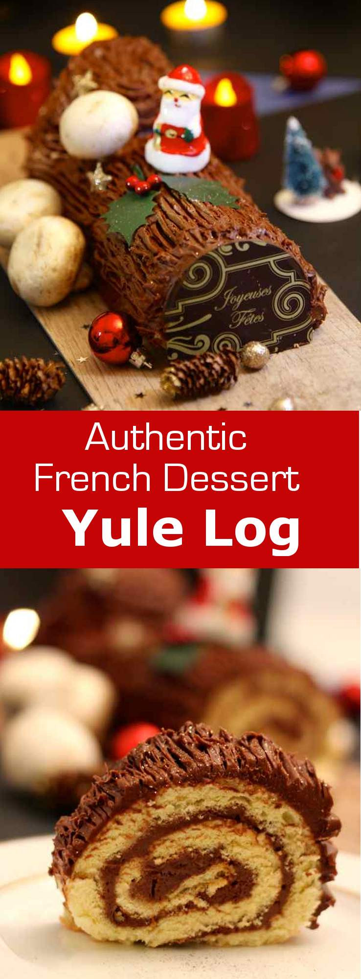 Traditional French Christmas Desserts  Chocolate Yule Log Authentic French Recipe