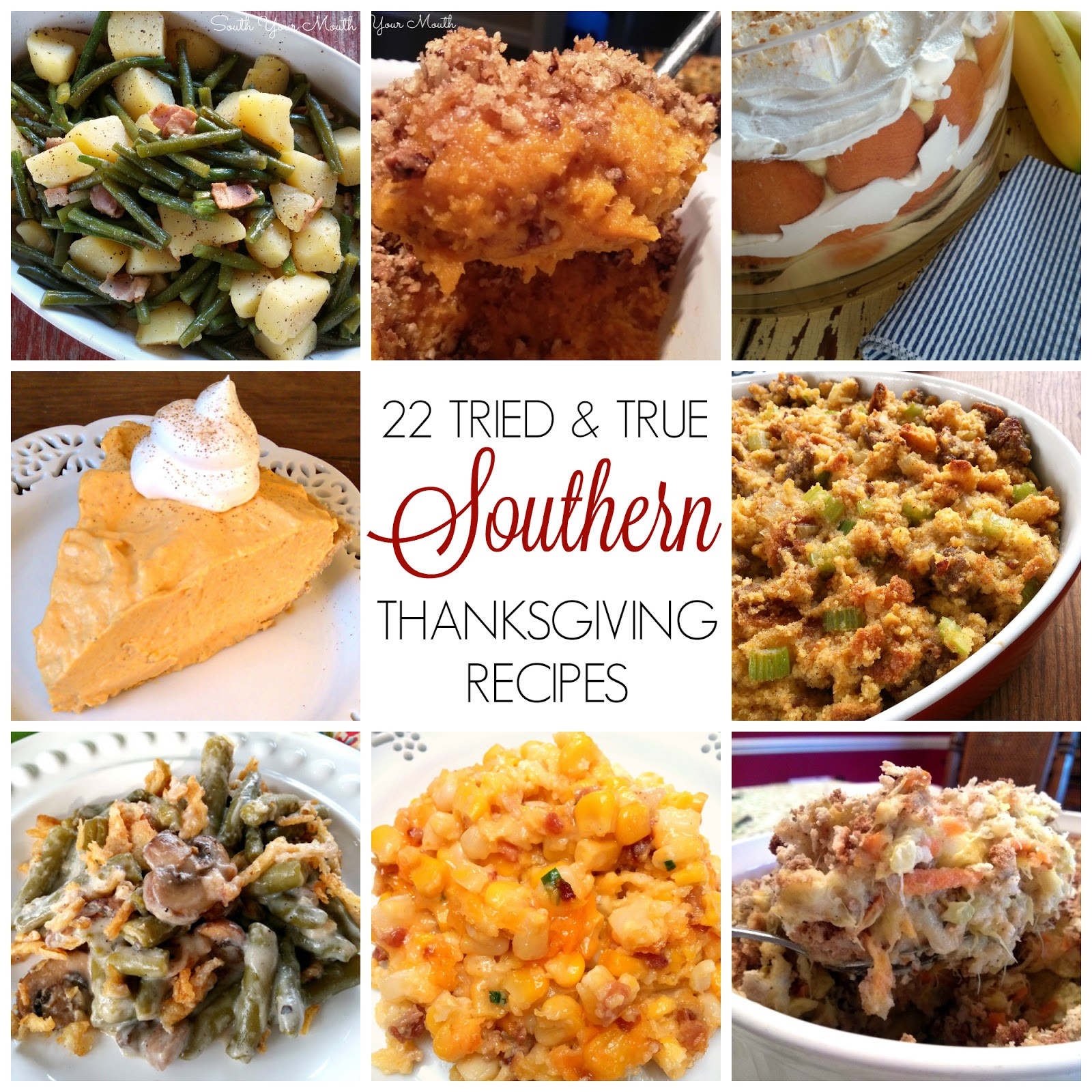 Traditional Southern Thanksgiving Dinner Menu  South Your Mouth Southern Thanksgiving Recipes