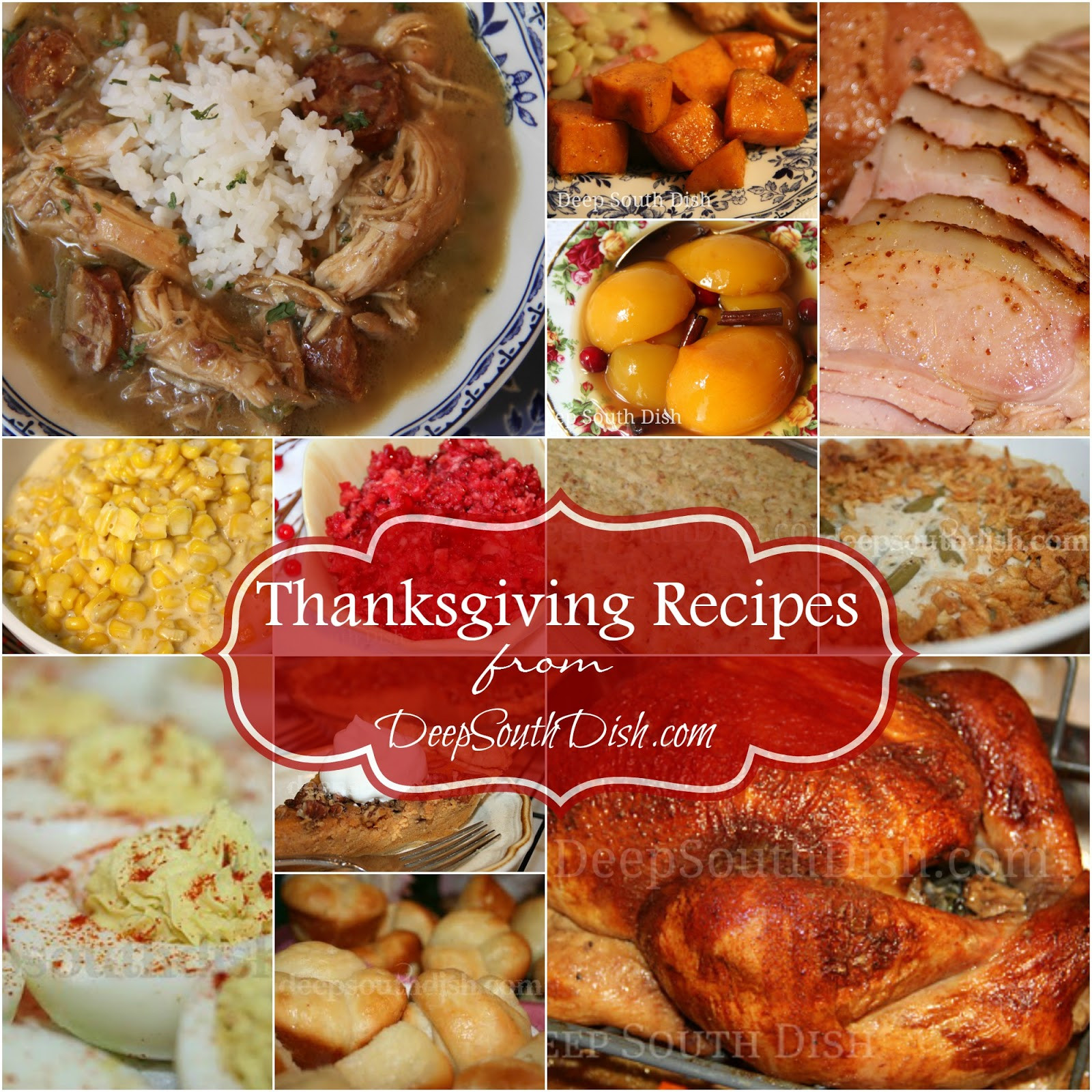 Traditional Southern Thanksgiving Dinner Menu  Deep South Dish Deep South Southern Thanksgiving Recipes