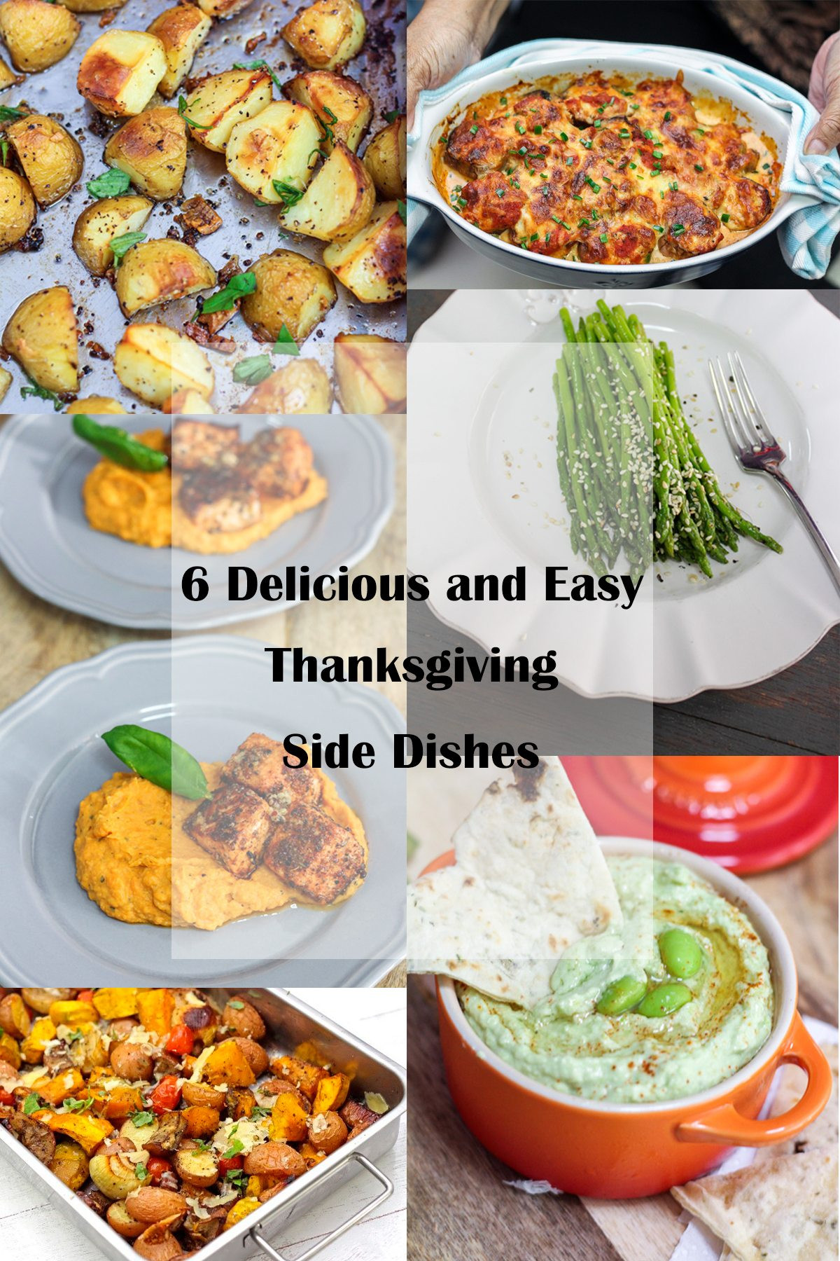 Traditional Thanksgiving Side Dishes  6 Delicious and Easy Thanksgiving Side Dishes