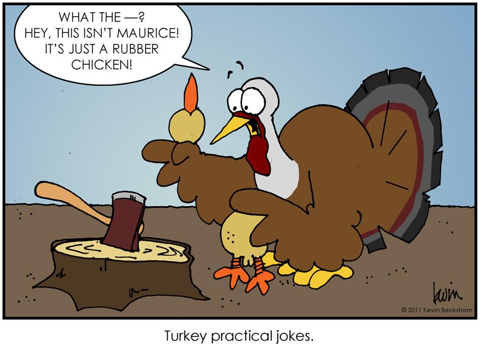 Turkey Humor Thanksgiving  Beckstrom Buzz November 2011