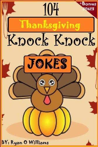 Turkey Jokes Thanksgiving  Amazon 104 Funny Thanksgiving Knock Knock Jokes 4