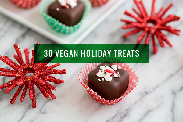 Vegan Christmas Candy  30 Recipes for Vegan Holiday Cookies Candy and Treats