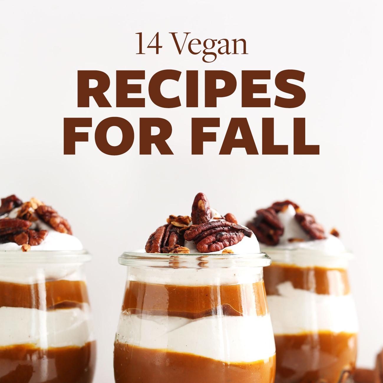 Vegan Fall Recipes  14 Vegan Recipes for Fall