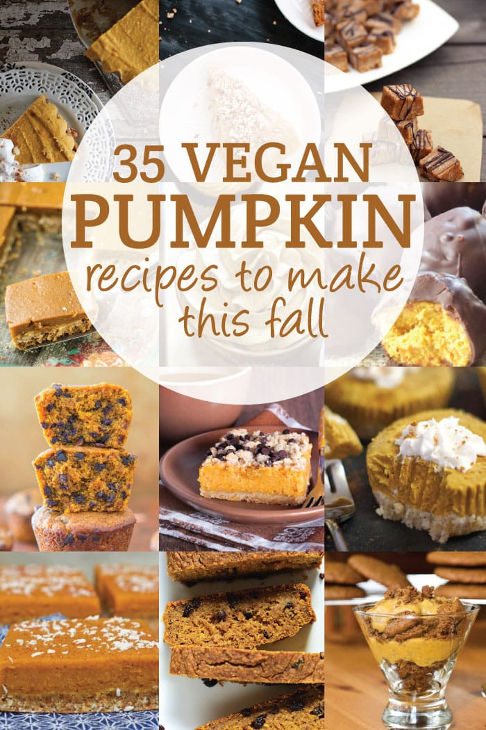 Vegan Fall Recipes  30 Vegan Pumpkin Recipes to Try This Fall