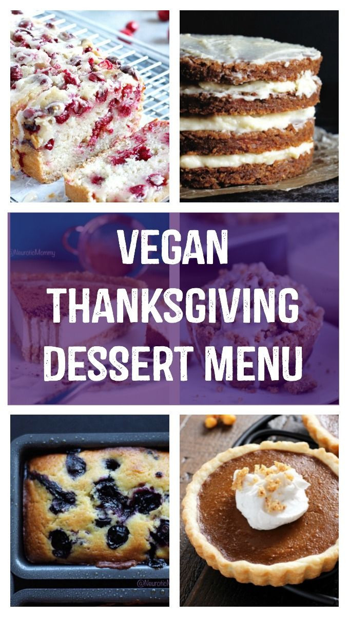 Vegan Thanksgiving Dessert  Thanksgiving Dessert Menu