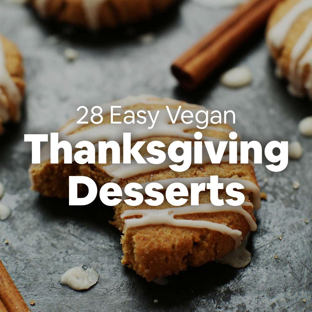 Vegan Thanksgiving Desserts  28 Easy Vegan Thanksgiving Desserts
