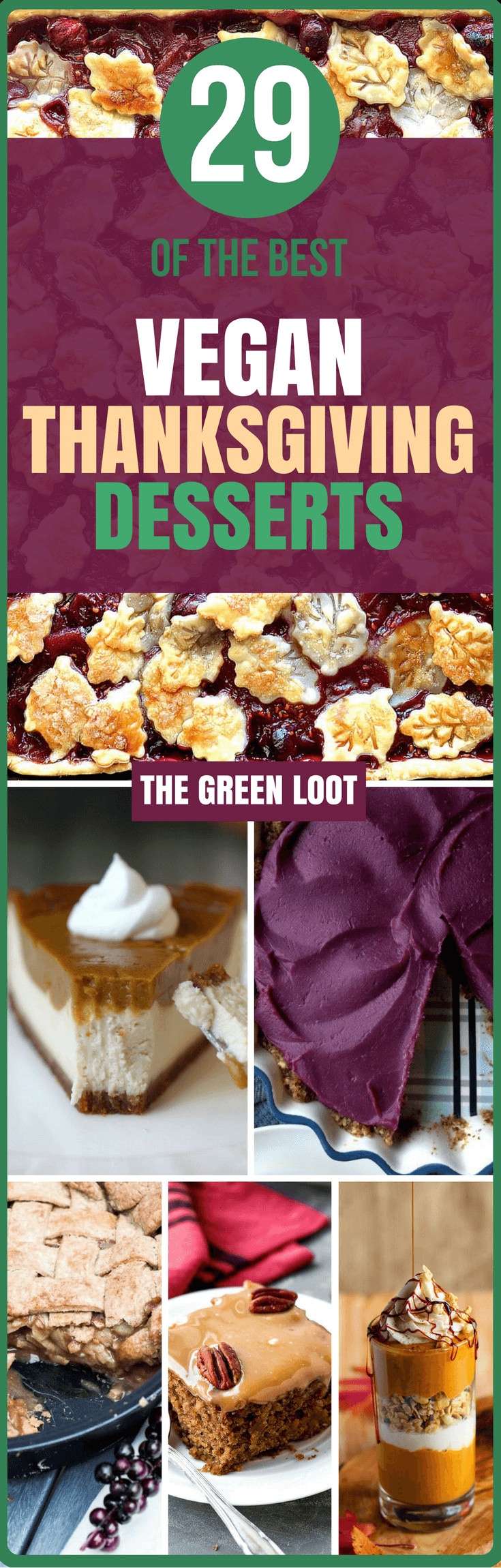 Vegan Thanksgiving Desserts  The Best 29 Vegan Thanksgiving Dessert Recipes The Green