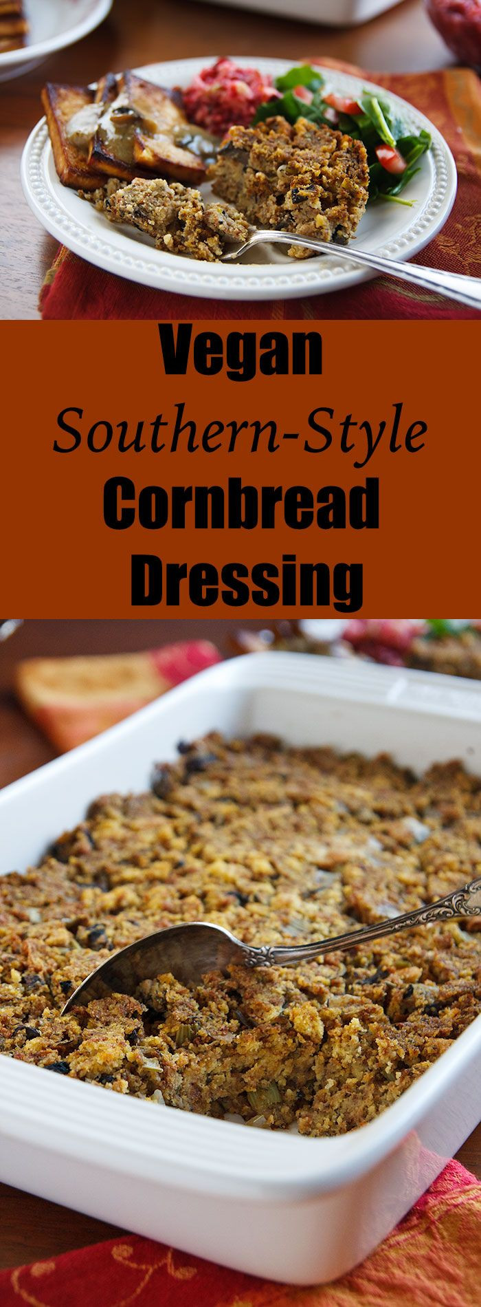 Vegan Thanksgiving Dressing  Vegan Southern Style Cornbread Dressing Recipe