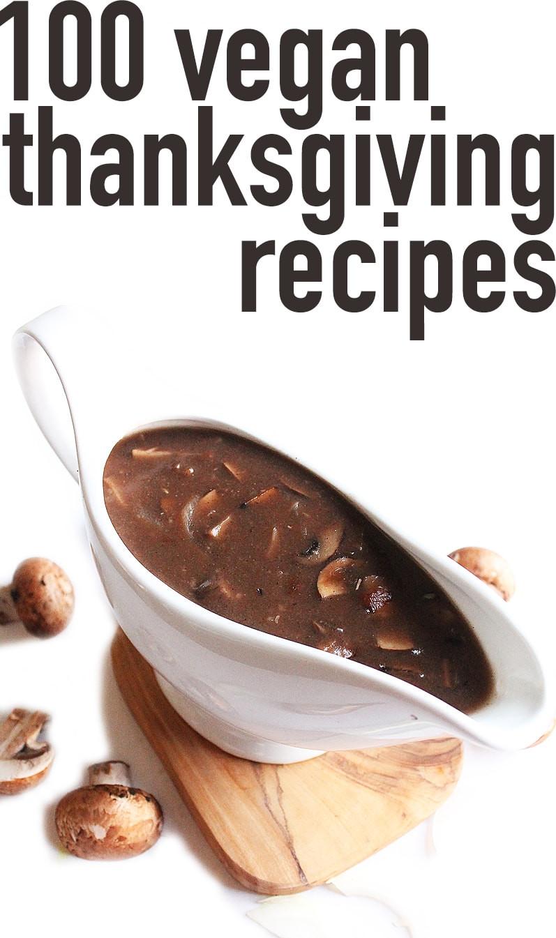 Vegan Thanksgiving Gravy  100 Vegan Thanksgiving Recipes