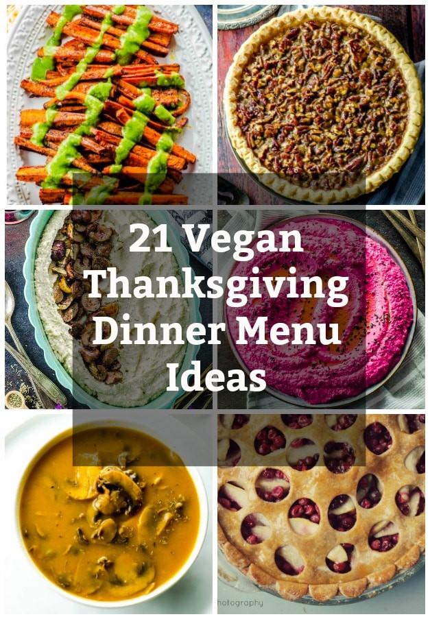 Vegan Thanksgiving Menu Ideas  21 Vegan Thanksgiving Dinner Menu Ideas May I Have That