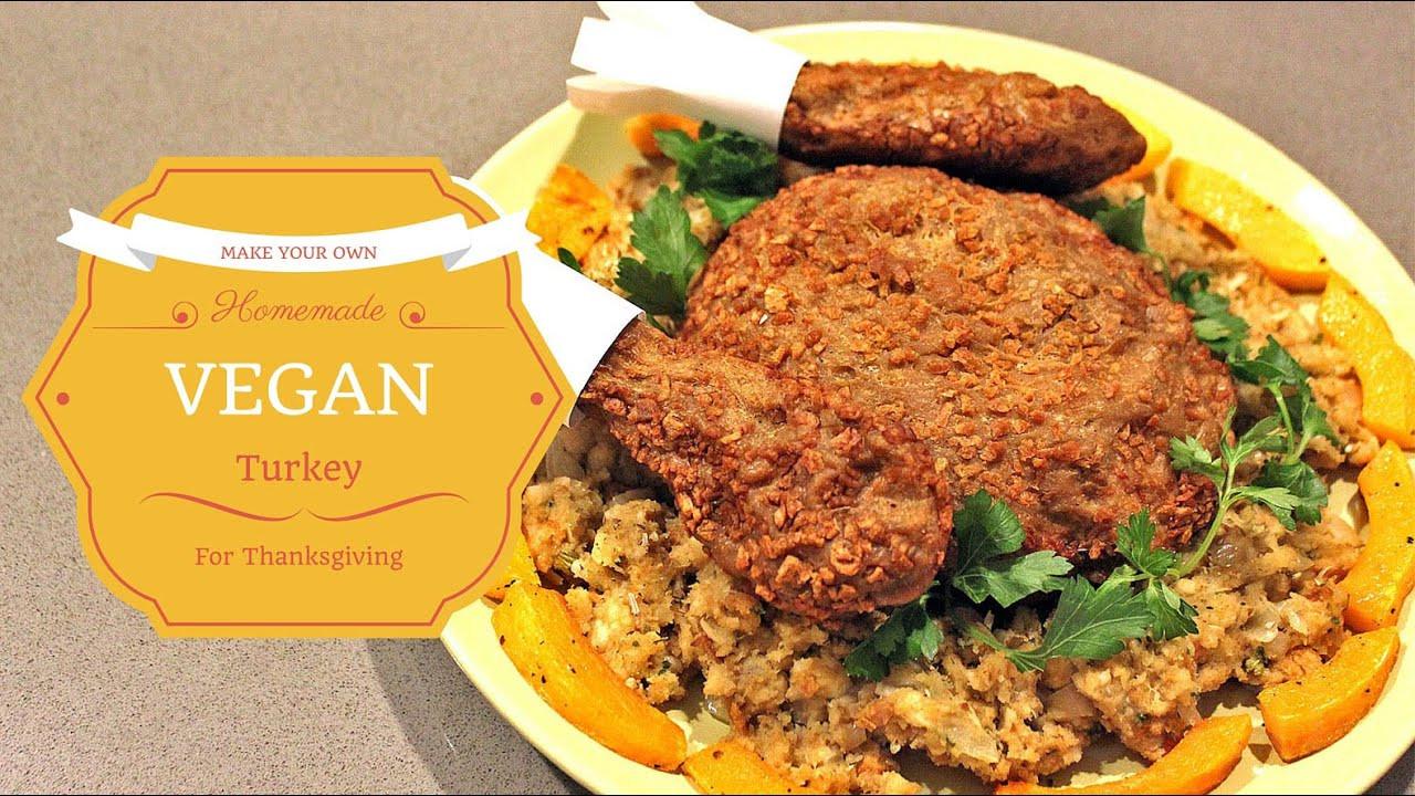Vegan Turkey For Thanksgiving  HOW TO Make delicious ve arian turkey for Thanksgiving