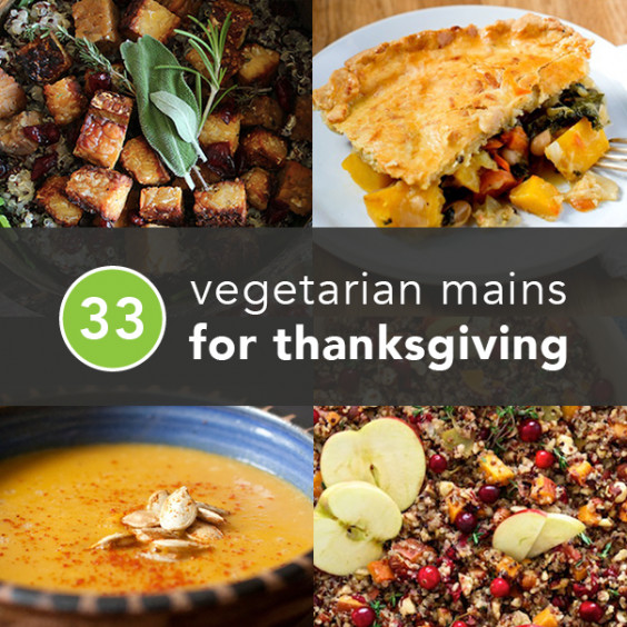 Vegetarian Thanksgiving Entree  33 Ve arian Thanksgiving Recipes Made With Real Food