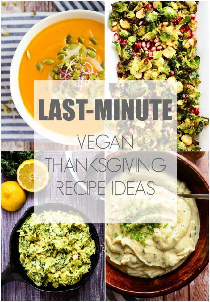 Vegetarian Thanksgiving Ideas  24 Last Minute Vegan Thanksgiving Recipe Ideas Blissful