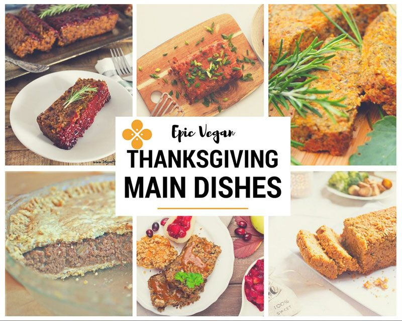 Vegetarian Thanksgiving Main Dish  50 Epic Vegan Thanksgiving recipes Seven Roses