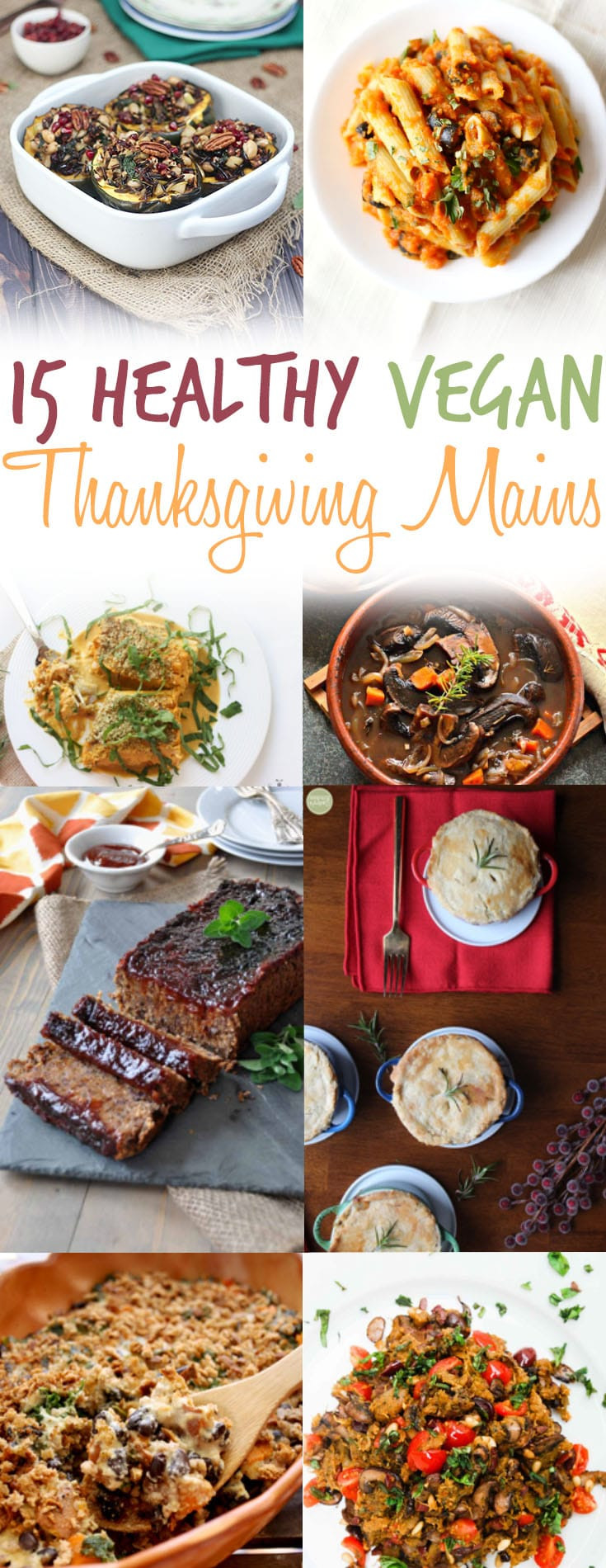 Vegetarian Thanksgiving Main Dish  15 Vegan Thanksgiving Main Dishes