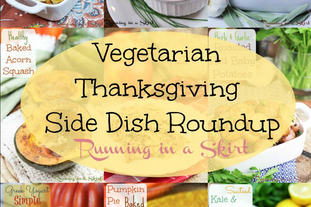 Vegetarian Thanksgiving Side Dishes  Ve arian Thanksgiving Side Dishes Roundup