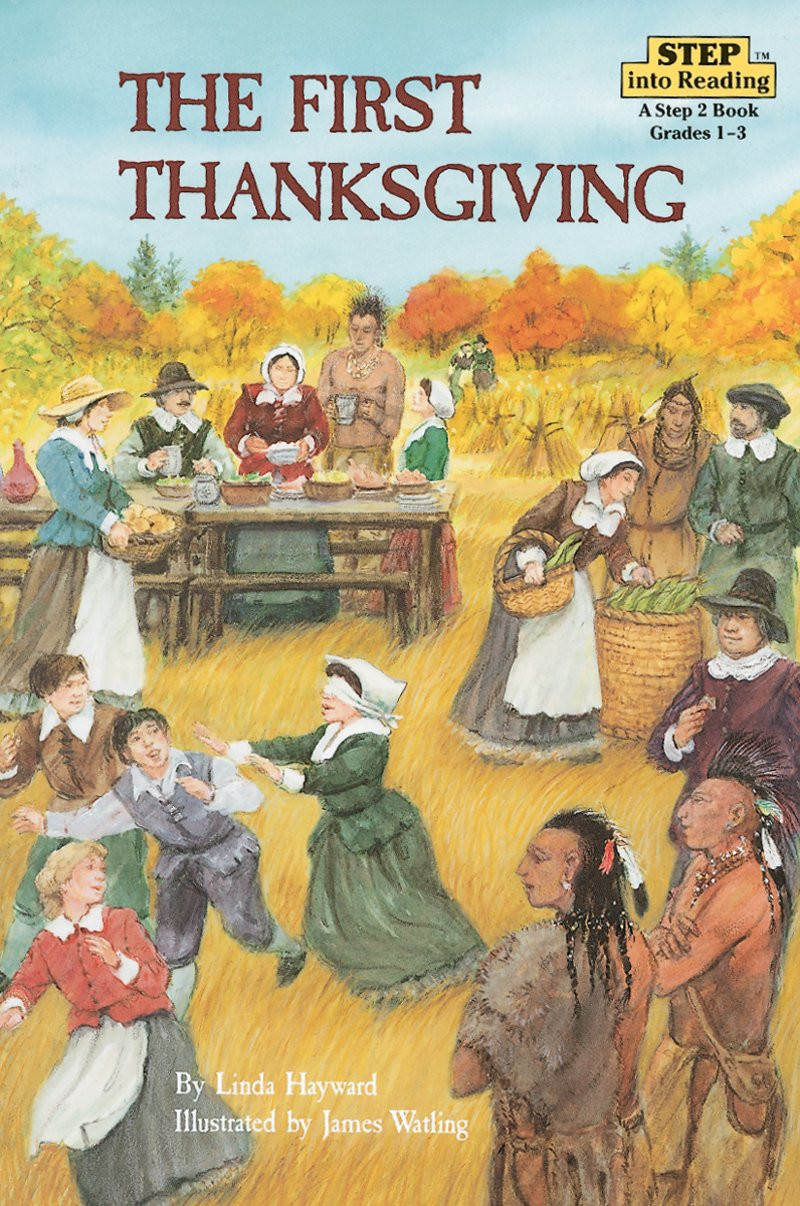 Was There Turkey At The First Thanksgiving  The First Thanksgiving by Linda Hayward