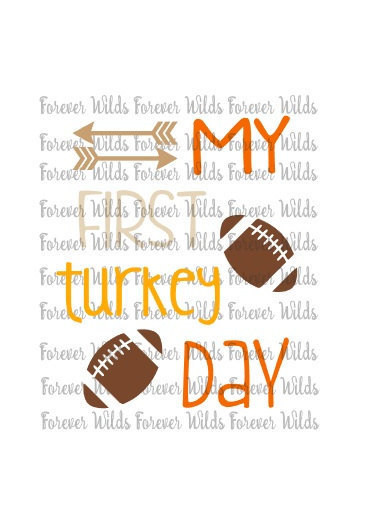 When Should I Buy My Turkey For Thanksgiving  Thanksgiving SVG My first thanksgiving svg football turkey