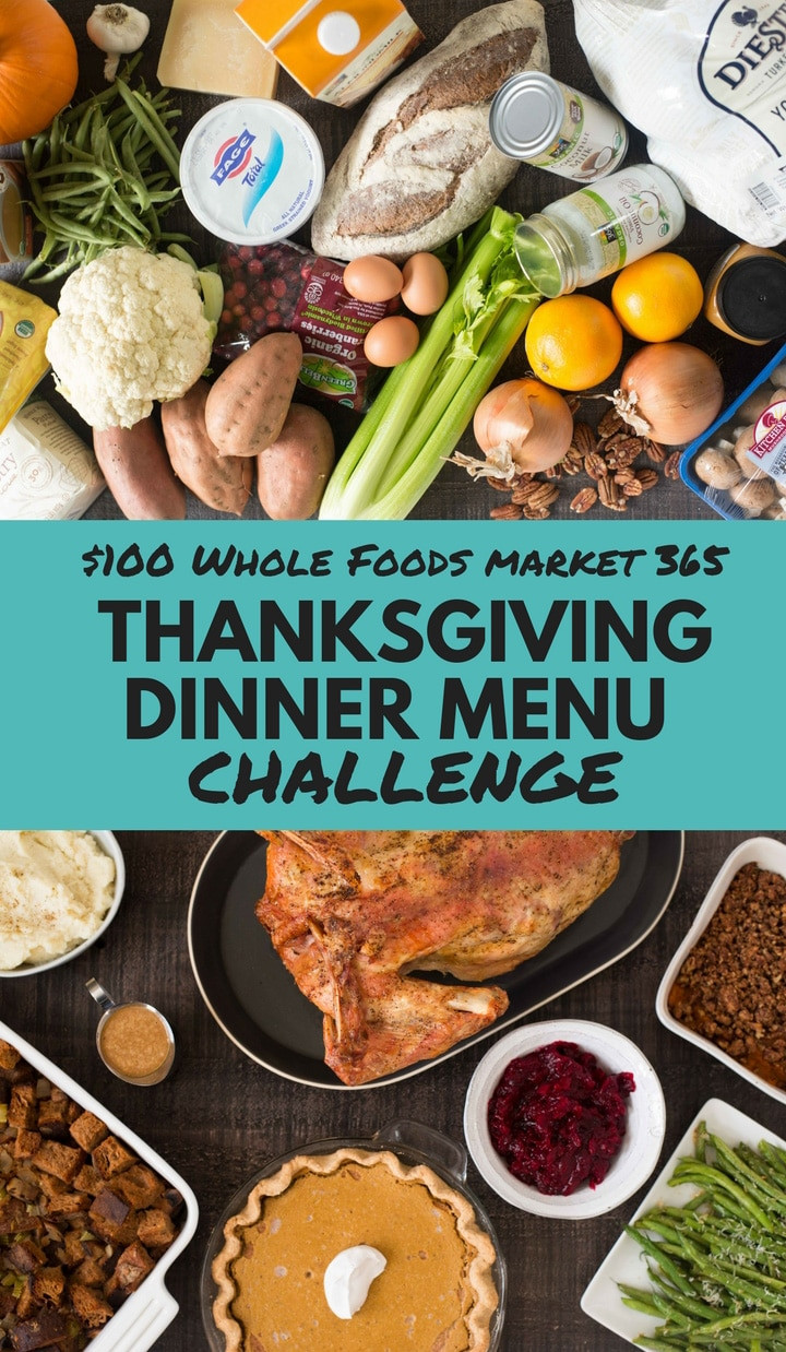 Whole Food Thanksgiving Dinner Order  $100 Whole Foods Market 365 Thanksgiving Dinner Menu